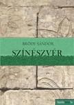 Bródy Sándor - Színészvér [eKönyv: epub, mobi]<!--span style='font-size:10px;'>(G)</span-->