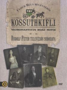 Rudolf Péter - KOSSUTHKIFLI