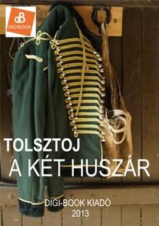 Lev Tolsztoj - A két huszár [eKönyv: epub, mobi]