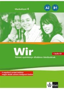 - Wir Neue 4. Munkafüzet + CD