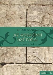 Bródy Sándor - Az asszonyi szépség [eKönyv: epub, mobi]