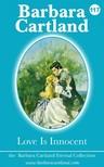 Barbara Cartland - Love is Innocent [eKönyv: epub, mobi]