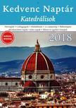 CSOSCH KIADÓ - Kedvenc Naptár 2018 - Katedrálisok