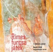 T. Horváth József - Rímes, furcsa játék - CD
