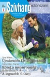 Cathy Gillen Thacker, Abigail Gordon Gina Wilkins, - Szívhang különszám 49. kötet (Újrakezdés Little Rockban, Közel a mennyország, A legszebb ünnep) [eKönyv: epub, mobi]<!--span style='font-size:10px;'>(G)</span-->