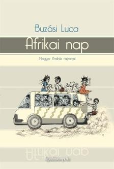 BUZÁSI LUCA - Afrikai nap [eKönyv: epub, mobi]