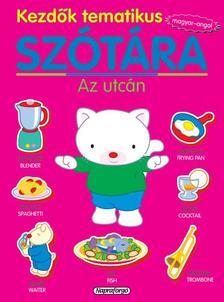 - Kezdők tematikus szótára - Magyar-angol: Az utcán