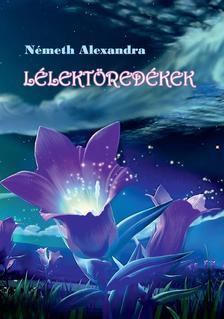 Németh Alexandra - Lélektöredékek