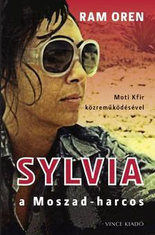Ram Oren, Moti Kfir közreműködésével - Sylvia, a Moszad-harcos