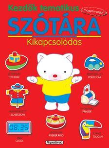 Kezdők tematikus szótára - Magyar-angol: Kikapcsolódás