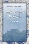 Annis Linda Copeland - All Angels Welcome Here - MFE-C [eKönyv: epub,  mobi]