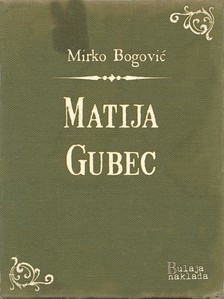 Bogoviæ Mirko - Matija Gubec [eKönyv: epub, mobi]