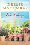 Debbie Macomber - Édes holnap [eKönyv: epub, mobi]<!--span style='font-size:10px;'>(G)</span-->