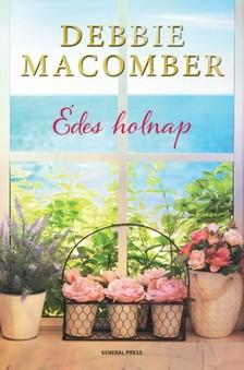 Debbie Macomber - Édes holnap [eKönyv: epub, mobi]