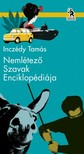 Inczédy Tamás - Nemlétező Szavak Enciklopédiája [eKönyv: epub,  mobi]