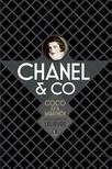 LELIEVRE, MARIE-DOMINIQUE - Chanel & Co. - Coco és a barátnők<!--span style='font-size:10px;'>(G)</span-->