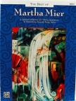 MIER, MARTHA - THE BEST OF MARTHA MIER BOOK 1,  A SPECIAL COLLECTION OF 7 EARLY ELEMENTARY FAVORITE PIANO SOLOS