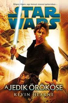 Kevin Hearne - Star Wars - A Jedik örököse