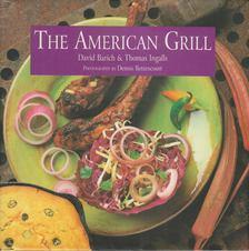 David Barich, Thomas Ingalls - The American Grill [antikvár]