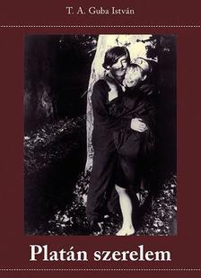 Guba István - Platán szerelem