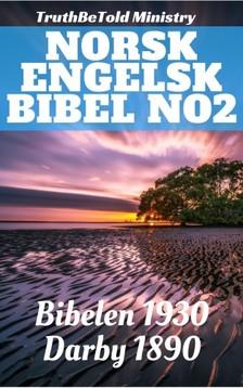 TruthBeTold Ministry, Joern Andre Halseth, Det Norske Bibelselskap, John Nelson Darby - Norsk Engelsk Bibel No2 [eKönyv: epub, mobi]