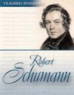Robert Schumann [eKönyv: epub, mobi]<!--span style='font-size:10px;'>(G)</span-->