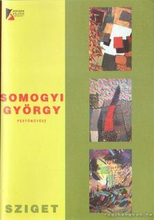 Somogyi György - Somogyi György festőművész [antikvár]
