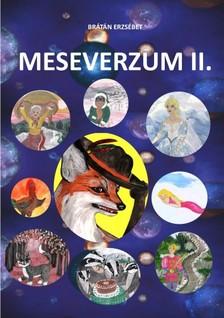 BRÁTÁN ERZSÉBET - Meseverzum II. [eKönyv: epub, mobi]