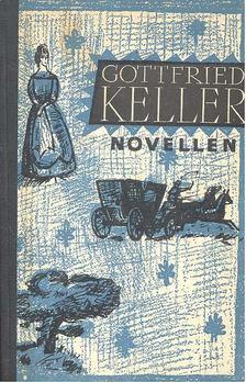 KELLER, GOTTFIRED - Novellen - Frau Regel Amrain und ihr Jüngster; Kleider machen Leute; Die mißbrauchten Liebesbriefe [antikvár]