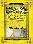 Szokács Eszter ,  Nagy Norbert - József - Bibliai történetek - ÜKH-2017<!--span style='font-size:10px;'>(G)</span-->