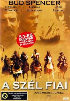 JUÁREZ, JOSÉ MIGUEL - SZÉL FIAI  DVD