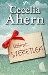 Cecelia Ahern - Utóirat: Szeretlek! [eKönyv: epub, mobi]