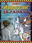 Kalandos küldetés - A robotok lázadása/Rubik-misszió<!--span style='font-size:10px;'>(G)</span-->