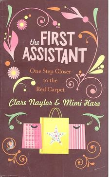 NAYLOR, CLARE - HARE, MIMI - The First Assistant [antikvár]