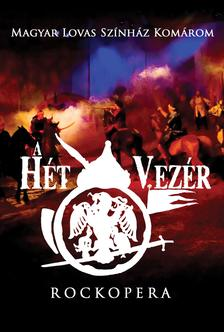 Rockopera - Rockopera: A hét vezér  DVD
