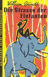 QUINDT, WILLIAM - Die Strasse der Elefanten [antikvár]