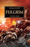 Graham McNeill - Fulgrim - Az árulás víziója<!--span style='font-size:10px;'>(G)</span-->