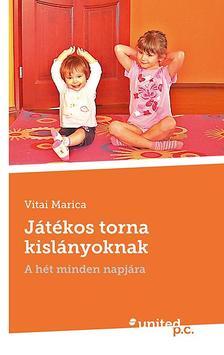 Vitai Marica - Játékos torna kislányoknak