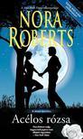 Nora Roberts - Acélos rózsa (A hold árnyéka 3.)<!--span style='font-size:10px;'>(G)</span-->