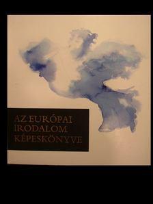 Az európai irodalom képeskönyve [antikvár]