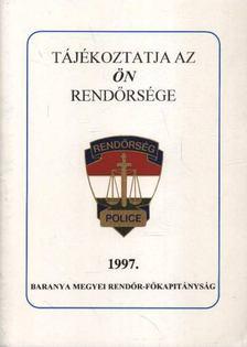 ERNYES MIHÁLY - Tájékoztatja az ön rendőrsége 1997. [antikvár]