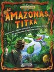 Kalandos küldetés - Az Amazonas titka<!--span style='font-size:10px;'>(G)</span-->