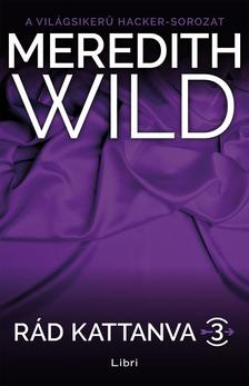 Meredith Wild - Rád kattanva 3. - Hardline