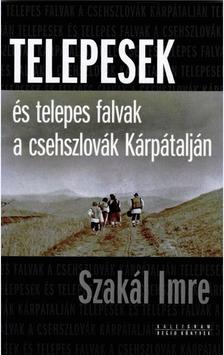- Telepesek és telepes falvak a csehszlovák Kárpátalján