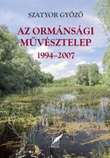 Szatyor Győző - Az Ormánsági Művésztelep 1994-2007