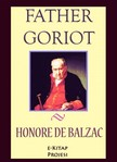 Honore De Balzac, Ellen Marriage, Murat Ukray - Father Goriot [eKönyv: epub,  mobi]