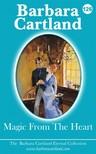 Barbara Cartland - Magic From The Heart [eKönyv: epub, mobi]