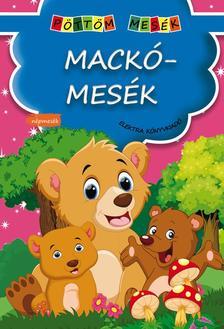 - Mackómesék