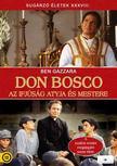 - DON BOSCO - AZ IFJÚSÁG ATYJA ÉS MESTERE [DVD]