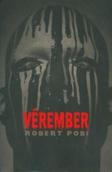 ROBERT POBI - Vérember [eKönyv: epub, mobi]